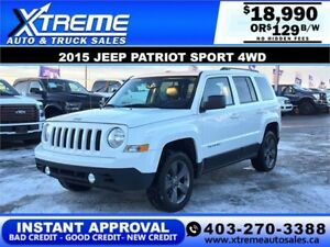 2015 JEEP PATRIOT SPORT 4WD $129 B/W $0 DOWN APPLY NOW DRIVE NOW