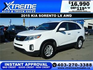 2015 KIA SORENTO LX AWD $119 B/W $0 DOWN APPLY NOW