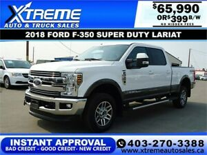 2018 FORD F-350 SUPER DUTY LARIAT *INSTANT APPROVAL* $399/BW!