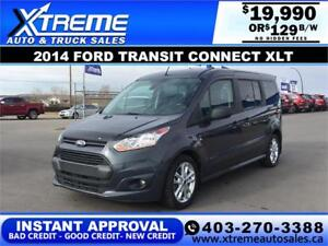 2014 FORD TRANSIT CONNECT XLT $129 B/W APPLY NOW DRIVE NOW