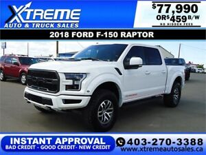 2018 FORD F-150 RAPTOR SUPERCREW *INSTANT APPROVAL* $459/BW!