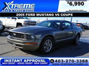 2005 FORD MUSTANG V6 COUPE INSTANT APPROVAL