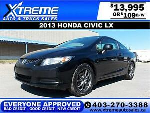 2013 Honda Civic LX $109 bi-weekly APPLY NOW DRIVE NOW