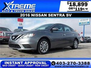 2016 NISSAN SENTRA SV Low Km $119 b/w APPLY TODAY DRIVE TODAY