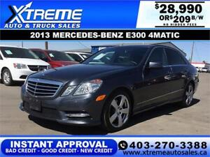 2013 MERCEDES-BENZ E300 4MATIC *INSTANT APPROVAL* $209 B/W!