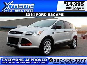 2014 Ford Escape S $109 BI-WEEKLY APPLY NOW DRIVE NOW