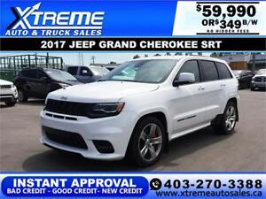 2017 JEEP GRAND CHEROKEE SRT $0 DOWN *INSTANT APPROVAL* $349/BW!