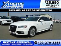 2015 AUDI A4 2.0T S-LINE QUATTRO  *INSTANT APPROVAL* $169/BW! Calgary Alberta Preview