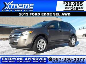 2013 Ford Edge SEL AWD $149 bi-weekly APPLY NOW DRIVE NOW