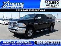 2013 RAM 2500 SLT CREW CAB *INSTANT APPROVAL* $319/BW!