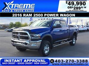 2016 RAM 2500 POWER WAGON *INSTANT APPROVAL* $0 DOWN $289/BW!