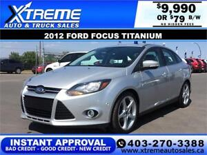 2012 FORD FOCUS TITANIUM $79 BI-WEEKLY APPLY NOW DRIVE NOW