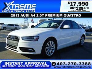 2013 AUDI A4 2.0T PREMIUM QUATTRO $139 B/W! APPLY NOW DRIVE NOW
