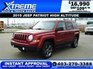 2016 JEEP PATRIOT HIGH ALTITUDE 4WD *$0 DOWN* $109 B/W APPLY NOW
