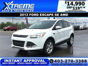 2013 FORD ESCAPE SE 4WD $119 B/W *INSTANT APPROVAL