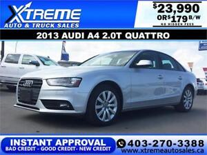 2013 Audi A4 2.0T Quattro $179 bi-weekly APPLY NOW DRIVE NOW
