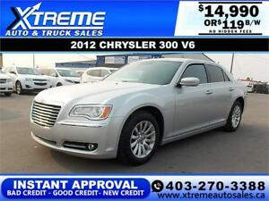 2012 CHRYSLER 300 V6 $119 B/W *$0 DOWN* APPLY NOW DRIVE NOW