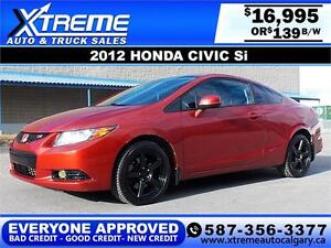 2012 Honda Civic SI Coupe $139 bi-weekly APPLY NOW DRIVE NOW