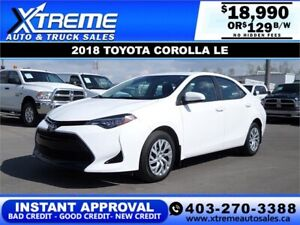 2018 TOYOTA COROLLA LE *INSTANT APPROVAL* $0 DOWN $129/BW!