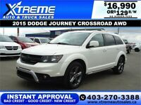 2015 DODGE JOURNEY CROSSROAD AWD *INSTANT APPROVAL* $129/BW! Calgary Alberta Preview
