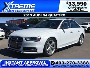 2013 AUDI S4 SEDAN QUATTRO PREMIUM $249 B/W APPLY NOW DRIVE NOW