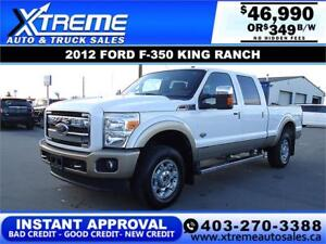 2012 FORD F-350 KING RANCH SD *INSTANT APPROVAL* $349/BW