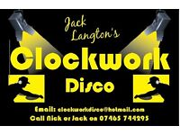 Clockwork Disco for Hire!Cheap Rates! All types of Music for all types of people , Ring today.