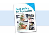 Food Safety for Supervisors - The good practice guide, Level 3