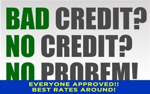 Bad Credit? No Credit? No Problem!!
