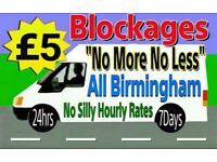 "☎️£5 FIXED RATES☎️""No More-No Less"" (1Hr Arrival)""ALL-BIRMINGHAM"" Blocked,sink,sewer Toilets &Drains"