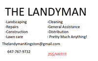 Need LAWN CARE? LANDSCAPING? ANYTHING?