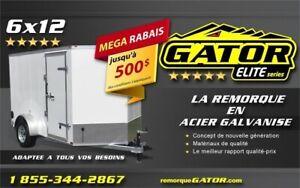 2019 GATOR REMORQUE FERMÉE 6 X 12 SA *GALVANISEÉ* *ELITE*