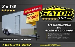 2019 GATOR FERMÉE 7 X 14TA GALVANISÉE *ELITE*