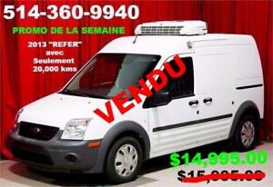 """2013 FORD TRANSIT CONNECT """"REFER"""" SEULEMENT 20,000 KMS"""