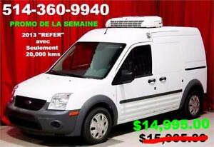 "2013 FORD TRANSIT CONNECT ""REFER"" SEULEMENT 20,000 KMS"