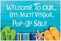 8th Multi Vendor Pop-Up Sale