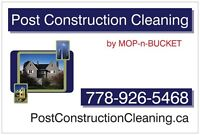 Post Construction Cleaning - Rough Clean to final & Detail