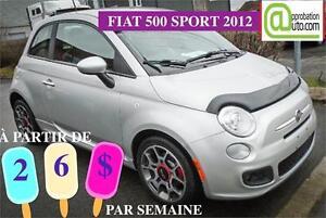 2012 FIAT 500 Sport, À PARTIR DE 26$/SEMAINE OUI OUI 26$/SEMAINE