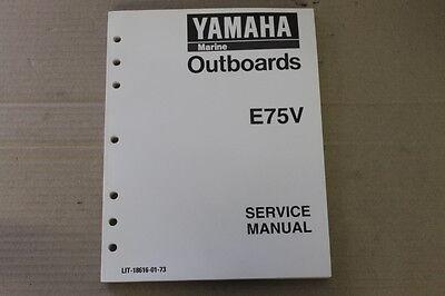 YAMAHA MARINE OUTBOARD SERVICE MANUAL E75V    LIT-18616-01-73