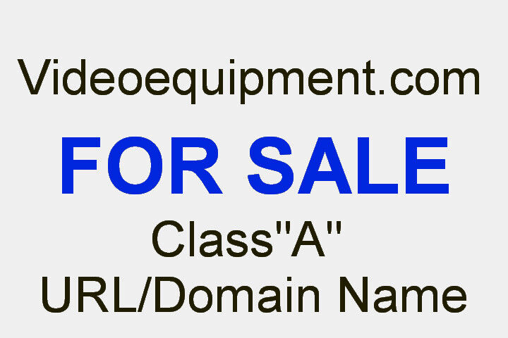 DOMAIN NAME, URL VIDEOEQUIPMENT.COM - Attract Big-Ticket Buyers, Tops In Search - $25,000.00