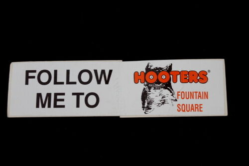Vtg Hooters Follow Me To Hooters Fountain Square Promotional Bumper Sticker