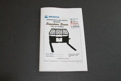 Bradco Pallet Forks Operators Parts Manual. Signature Series.