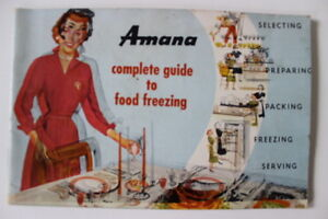 Amana-Complete-Guide-to-Food-Freezing-Softcover-Booklet-1950-039-s-40-Pages