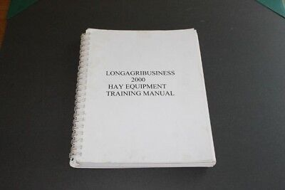 Long Agribusiness 2000 Hay Equipment Training Manual. Spiral Bound.