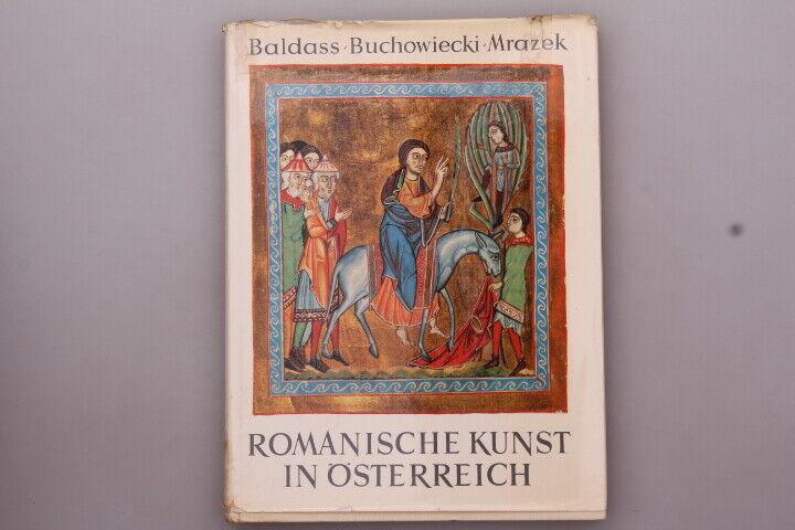 139540 Baldass *ROMANISCHE KUNST IN ÖSTERREICH* HC +Abb Forum Verlag Kultur