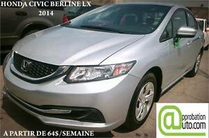 2014 Honda Civic Berline LX, À PARTIR DE 39$/SEM. 100% APPROUVÉ