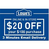 Three 3x Lowes $20 OFF $100Coupons-InStore and Online -Fast-Delivery--------