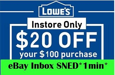 TWO 2x Lowes $20 OFF $100Coupons-Instore Only EXP 05/03/20-FAST_SENT__