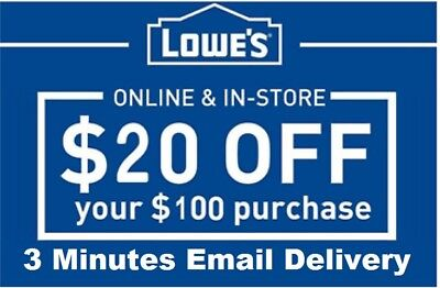 Two 2x Lowes $20 OFF $100 InStore and Online2Coupons-Fast Delivery--EXP 9/30/18