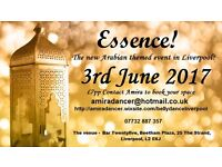Essence! An Arabian event in Liverpool.